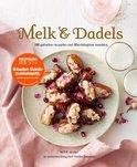Melk en Dadels - bijzondere recepten uit de Marokkaanse keuken