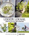 Lekker Lokaal | Kookboek Hollandse Keuken