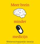 Meer Brein minder Medicijn