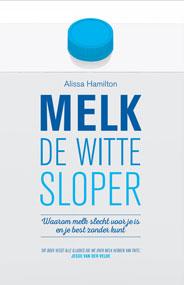 Boek over Melk, de Witte Sloper