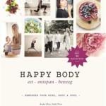 Happy body - compleet boek voor een gezonde leefstijl