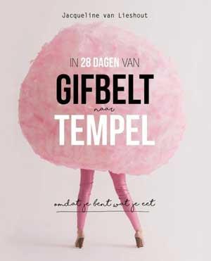 Nieuwe boek Detoxcoach, In 28 dagen van Gifbelt tot tempel