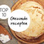 Top 10 populaire en gezonde recepten van 2016