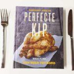 Kookboek met kiprecepten voor de Perfecte Kip