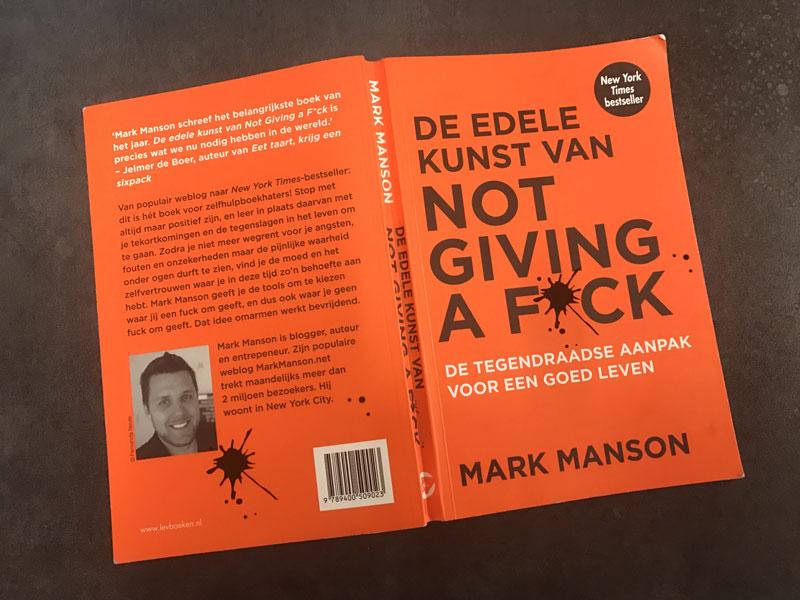 Knaloranje boek, Not giving a fuck. De tegendraadse aanpak voor een goed leven.