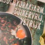 Kookboek koolhydraatarm, suikervrij, vetrijk