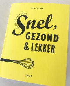 Knalgeel kookboek, Snel, gezond & lekker!