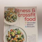 Kookboek voor sporters, Fitness en Crossfit Food