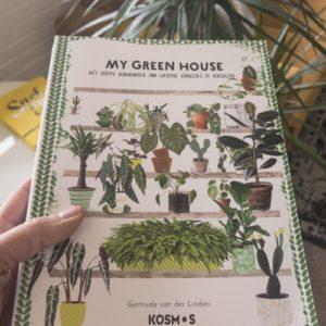 My Green House, het boek om je planten thuis gezond te houden!