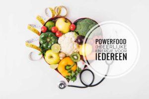 Thema Powerfood op Goed eten Gezond leven