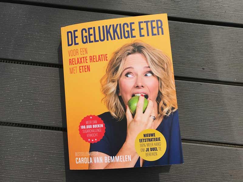 Nieuwste boek Carola van Bemmelen, De Gelukkige Eter