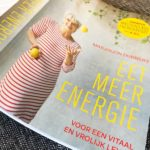 Het nieuwste boek van Marjolein Dubbers, over meer energie en een vitaal en vrolijk leven