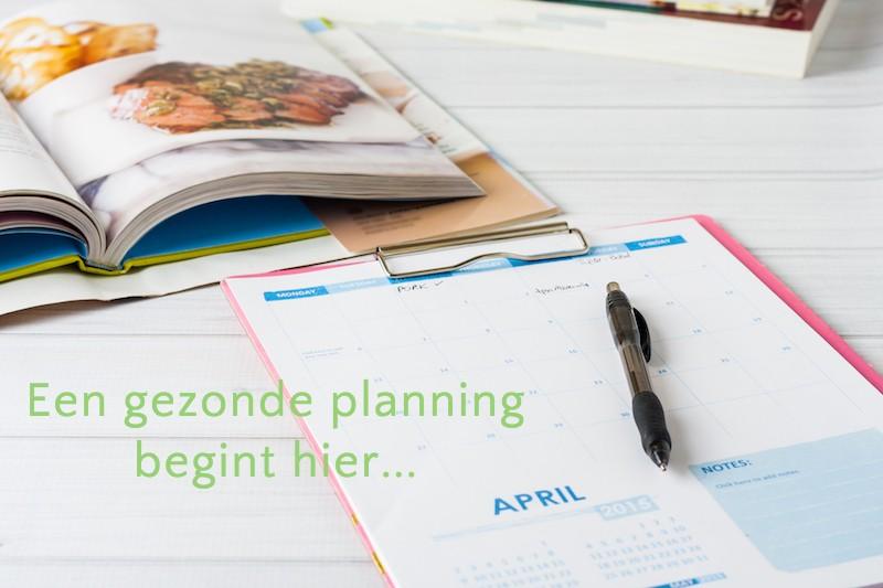 gezonde planning -voeding - beweging - ontspanning