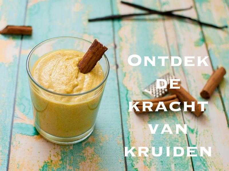 Ontdek de kracht van kruiden - smoothie met kaneel, kurkuma en vanille