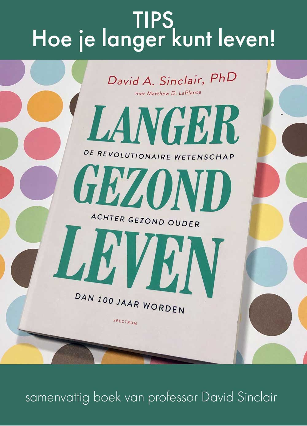 Tips om langer te leven van professior David Sinclair