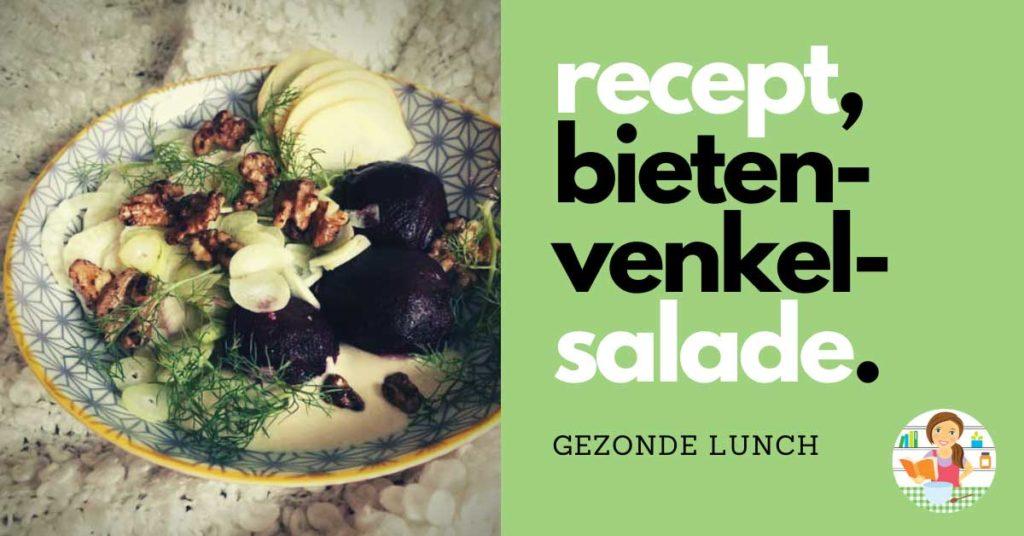 Gezond recept voor de lunch: bieten-venkelsalade