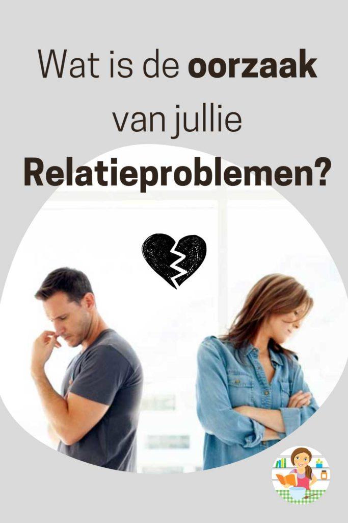 Wat is de oorzaak van mijn relatieproblemen?